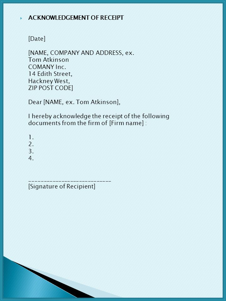 ACKNOWLEDGEMENT OF RECEIPT [Date] [NAME, COMPANY AND ADDRESS, ex